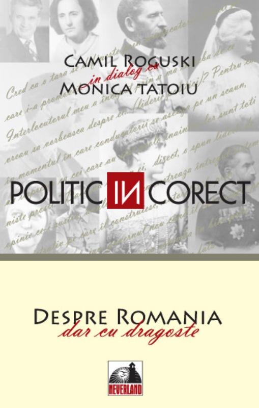 Politic (in)corect-Despre România, dar cu dragoste
