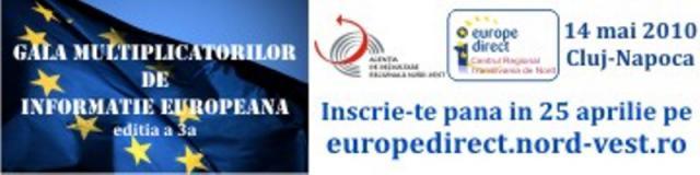 Au început înscrierile în cadrul Galei Multiplicatorilor de Informaţie Europeană din Transilvania de Nord